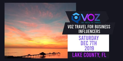 VOZ Travel for Business Influencers - Lake County, FL