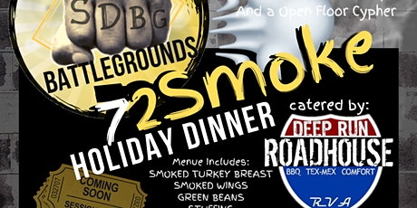 "SubjectiveDance BattleGrounds ""72Smoke"" Holiday Dinner tickets"