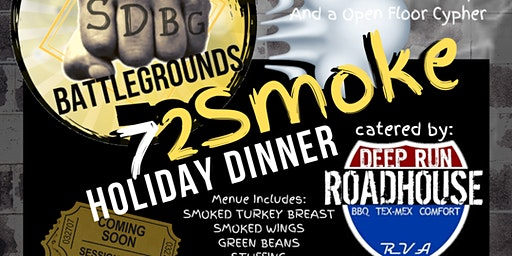 "SubjectiveDance BattleGrounds ""72Smoke"" Holiday Dinner"