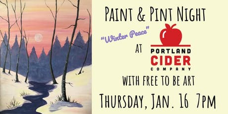 Paint & Pint 'Winter Peace' at Portland Cider Co January 16 tickets