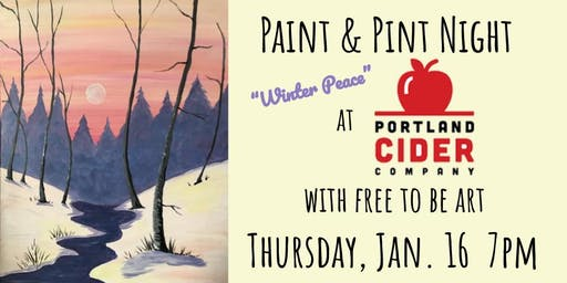 Paint & Pint 'Winter Peace' at Portland Cider Co January 16