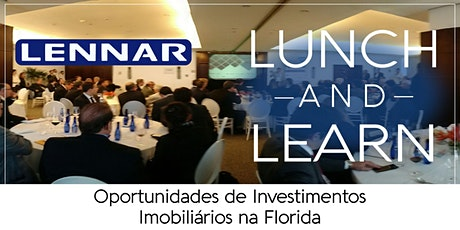Lunch and Learn - Oportunidades de Investimentos Imobiliários na Florida ingressos