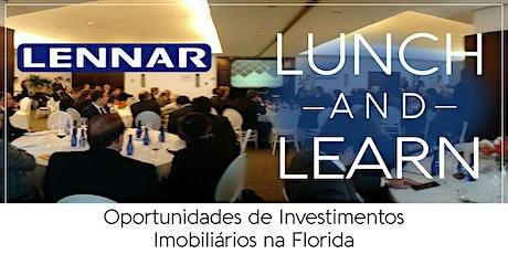 Lunch and Learn - Oportunidades de Investimentos Imobiliários na Florida ingressos