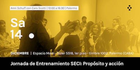 Jornada de Entrenamiento SECI: Propósito y acción entradas
