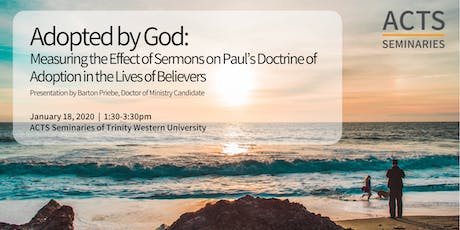 Adopted by God: Measuring the Effect of Sermons on Paul's Doctrine of Adoption in the Lives of Believers tickets