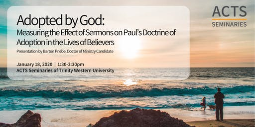 Adopted by God: Measuring the Effect of Sermons on Paul's Doctrine of Adoption in the Lives of Believers
