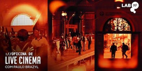 12/12 - OFICINA DE LIVE CINEMA NO LAB MUNDO PENSANTE ingressos