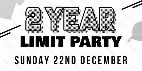 Limit 2 year anniversary party tickets
