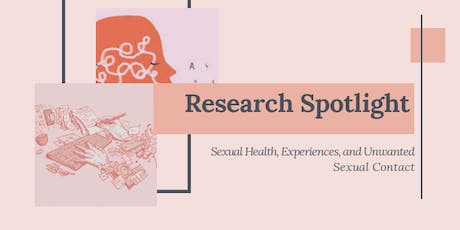A Spotlight on Research: Sexual Experiences on Campuses by Katelin Albert tickets