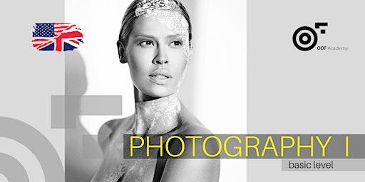 PHOTOGRAPHY  I _ workshop [basic level]