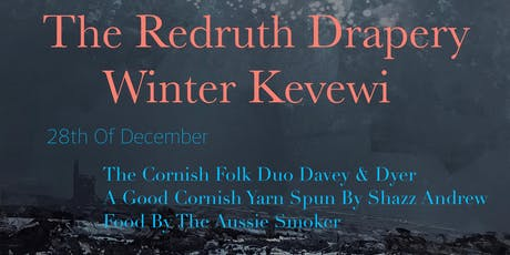 The Redruth Drapery Winter Kevewi  tickets
