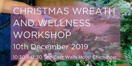 Christmas Wreath and Wellness Workshop  tickets
