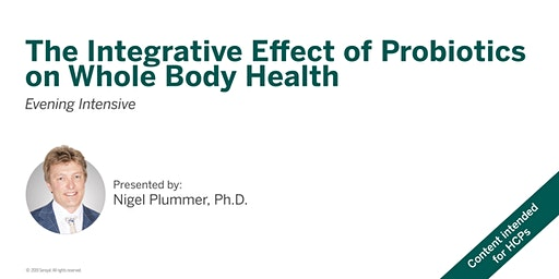 The Integrative Effect of Probiotics on Whole Body Health - Barrie, ON