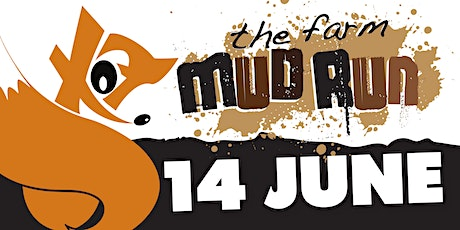 The Farm Mud Run - Basildon -14 June 2020- Session 3 - 1.00pm to 3:00pm tickets