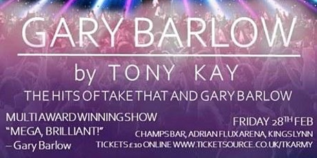 Gary Barlow by Tony Kay. The Hits of Take That and Gary Barlow tickets