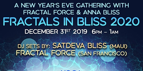 Fractals in Bliss 2020 New Year's Eve Gathering tickets