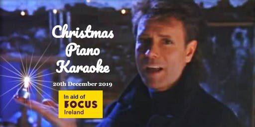 Christmas Piano Karaoke in aid of Focus Ireland