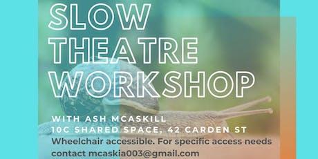 On Breath Slow Theatre Workshop tickets