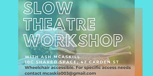 On Breath Slow Theatre Workshop
