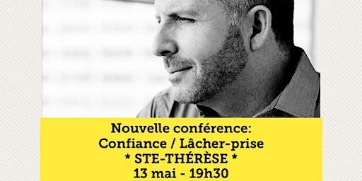 STE-THÉRÈSE - Confiance / Lâcher-prise 15$