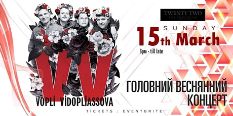 VV / VOPLI VIDOPLIASSOVA IN DUBLIN / tickets
