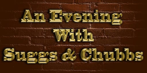 An Evening With Suggs & Chubbs - Chubby Brown & Solo Madness Tribute Show