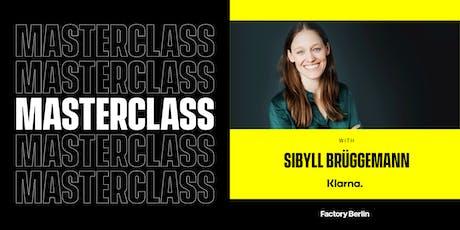 Building A Tech Brand That Pops: Masterclass with Sibyll Brüggemann, Klarna tickets