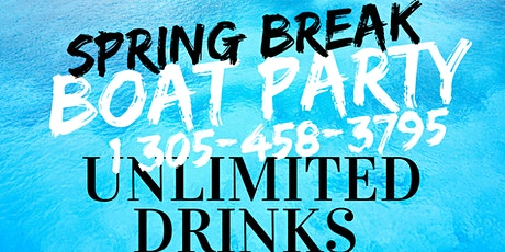 Spring Break Booze Cruise - Miami Party Boat- Unlimited drinks tickets