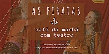 As Piratas ingressos