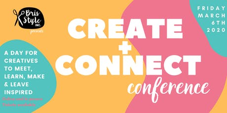 BrisStyle Create + Connect Conference tickets
