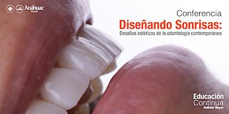 Conferencia - Diseñando sonrisas: Desafíos estéticos de la Odontología Contemporánea boletos