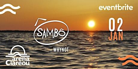 Sambo - Arena Clareou - Maresias 02.01 ingressos