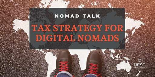 Nomad Talk   Tax strategy for digital nomads