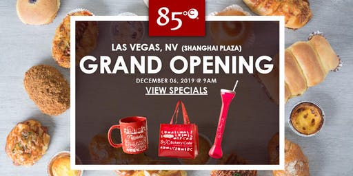 85°C Las Vegas (Shanghai Plaza), NV Grand Opening Exclusive Freebies & Giveaways!