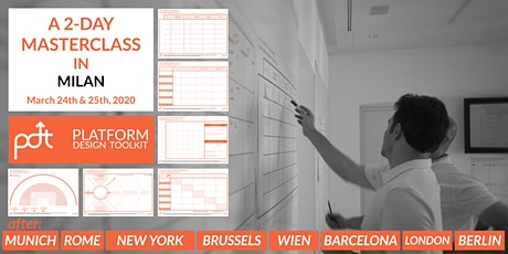 The Platform Design Toolkit 2-Day Masterclass — Milan, Italy — March 24th - 25th biglietti