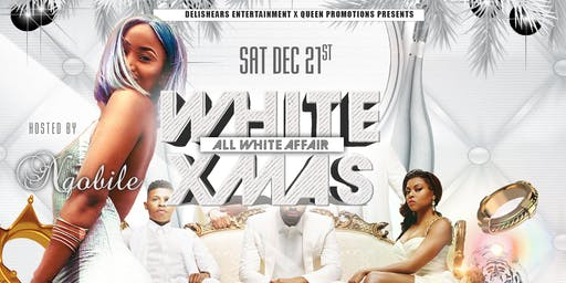 White Xmas with Nqobile - White Party