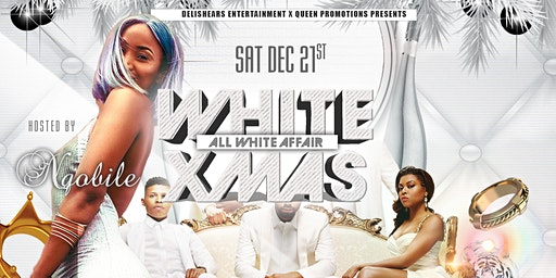 White Xmas with Nqobile - White Party