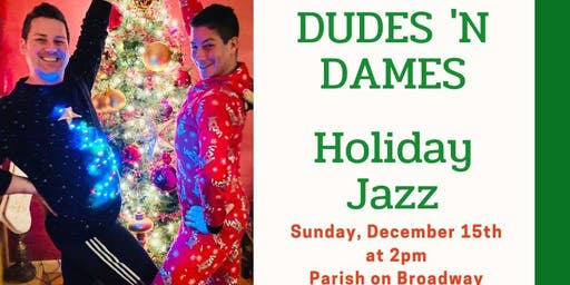 Dudes 'N Dames Adults HOLIDAY Jazz Class