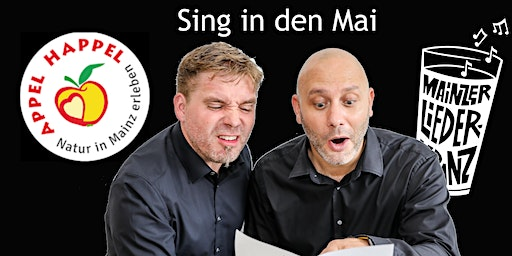 Mainzer Liederkranz: Sing in den Mai am 30.04.2020 im Appel-Happel
