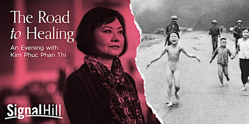 The Road to Healing.  An Evening with Kim Phuc Phan Thi