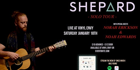 Shepard (Solo) with Norah Erickson & Noah Edwards ~ Live in Victoria, BC tickets