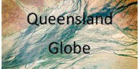Queensland Globe: get hands-on with Queensland geography tickets