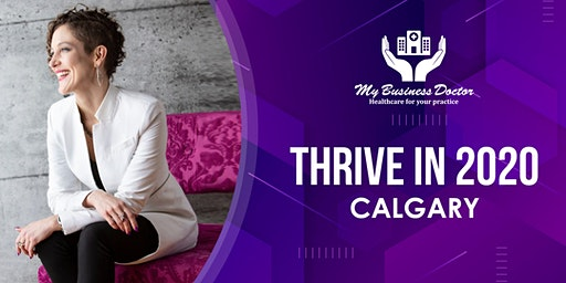 Thrive in 2020 Calgary!