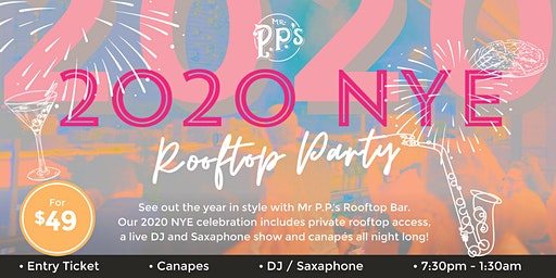 Mr PP's 2020 NYE Rooftop Party!