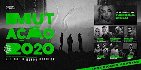 Acamp Mutação 2020 ingressos