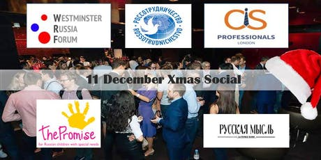 Westminster Russia Forum and CIS Professionals' Network Xmas Social tickets