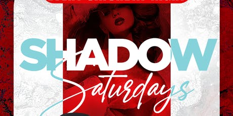 SHADOW SATURDAY NIGHTS DECEMBER 21st tickets