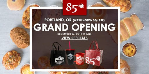 85°C Portland (Washington Square), OR Grand Opening Exclusive Freebies & Giveaways!