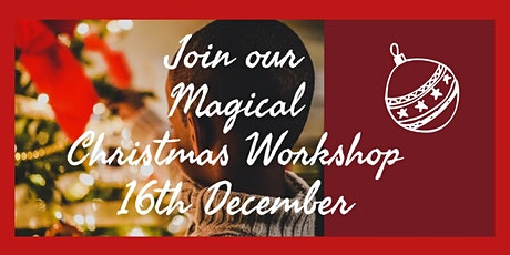 Magical Christmas workshop tickets