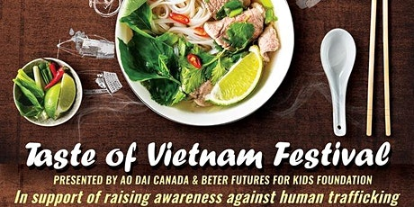 Taste of Vietnam Toronto Food Festival 2020 tickets